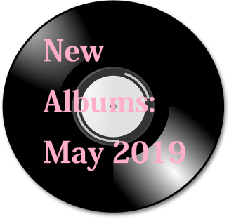 New Albums May 2019.png